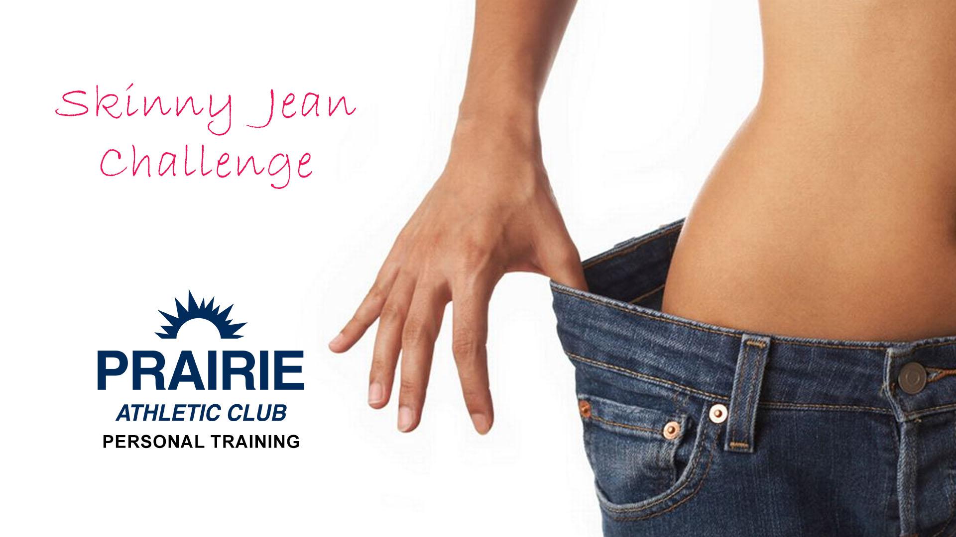 Skinny Jean Challenge PAC