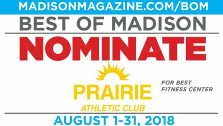 Best of Madison 2019 Nomination Prairie Athletic Club
