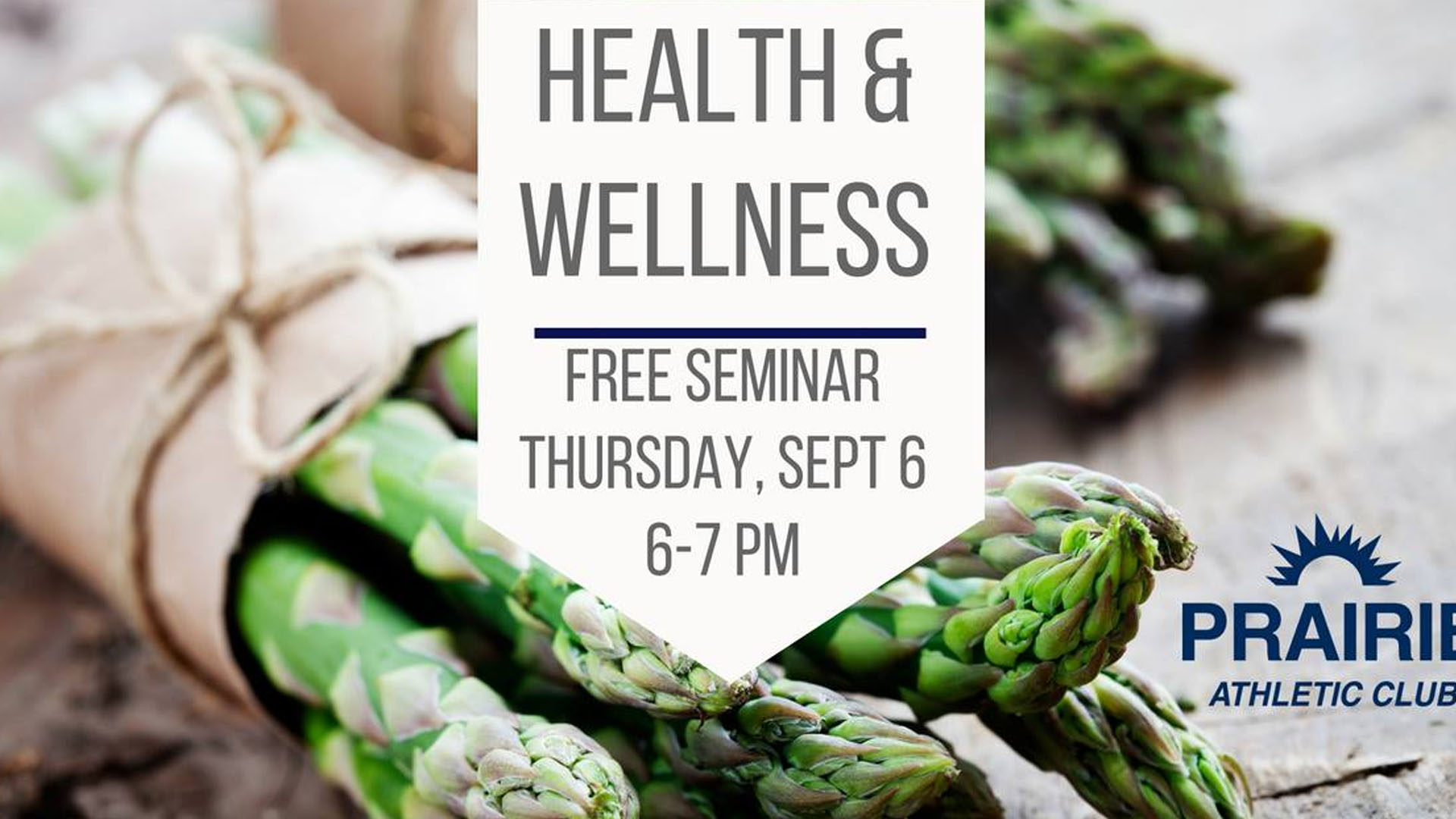 Health and Wellness Seminar at Prairie Athletic Club