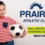 Prairie Athletic Club Fall Youth Programs