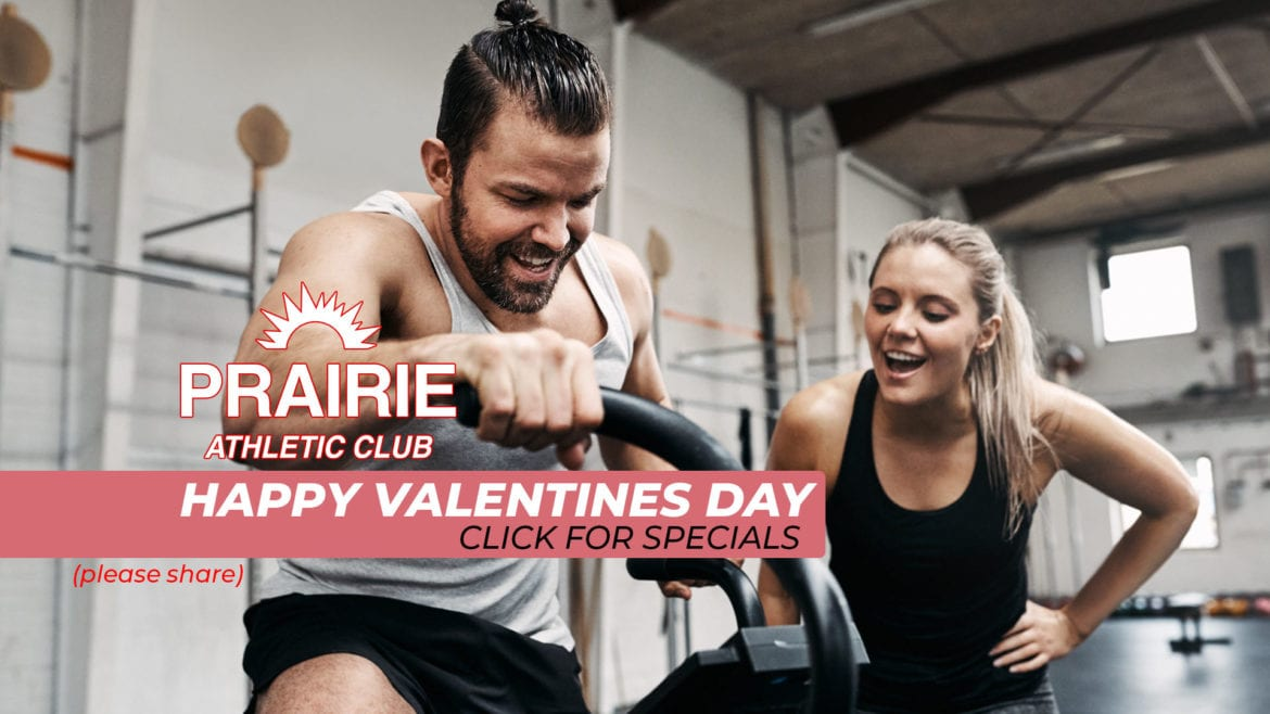 Valentines Day Fitness Specials at Prairie Athletic Club