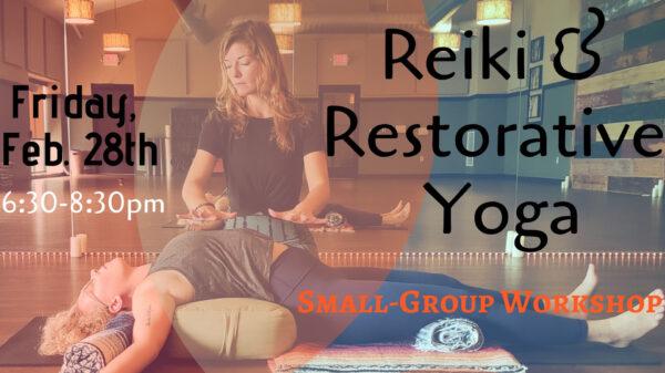 Reiki and Restorative Workshop at SOL Yoga