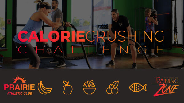 Calorie Crushing Challenge at Prairie Athletic Club (4 No Button)